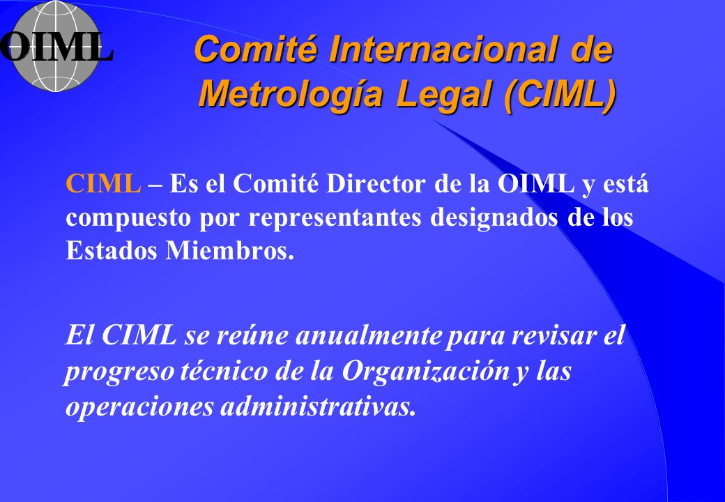 Comité Internacional de Metrología Legal (CIML)