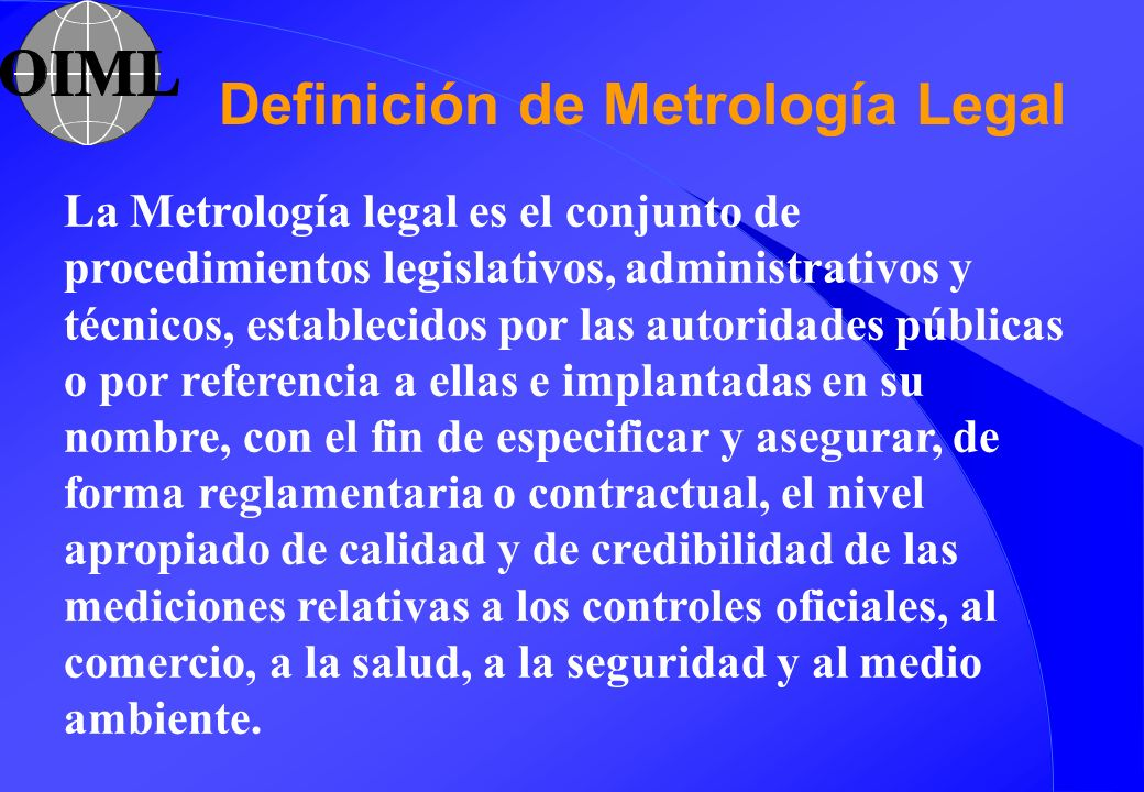 Definición de Metrología Legal