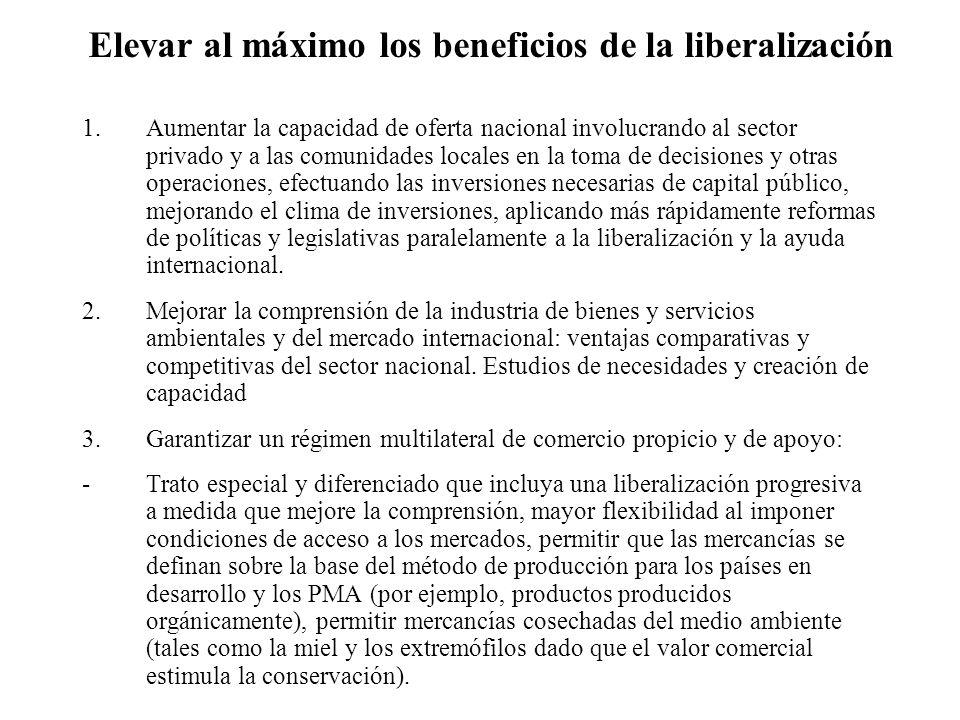 Elevar al máximo los beneficios de la liberalización