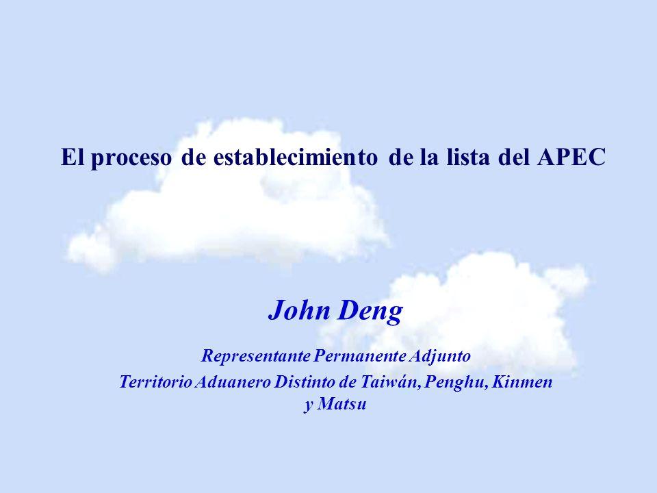John Deng El proceso de establecimiento de la lista del APEC