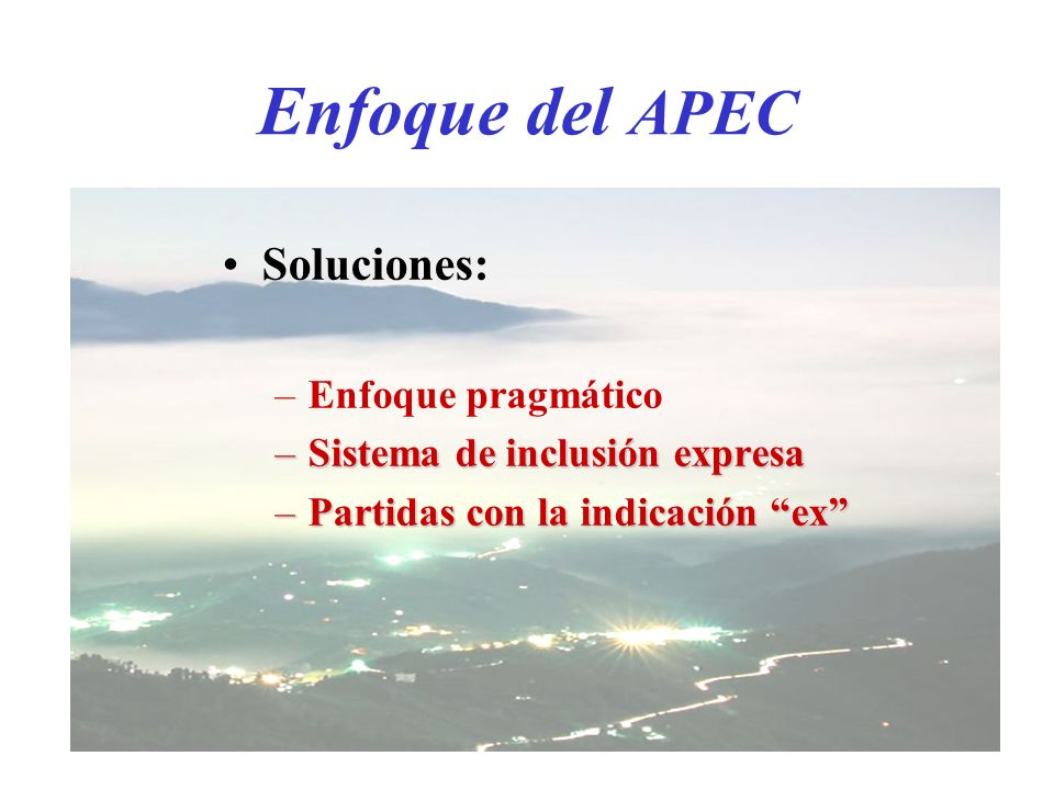 Enfoque del APEC Soluciones: Enfoque pragmático