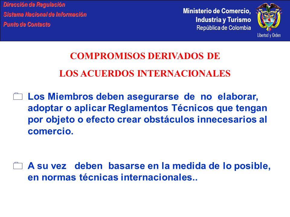 COMPROMISOS DERIVADOS DE LOS ACUERDOS INTERNACIONALES