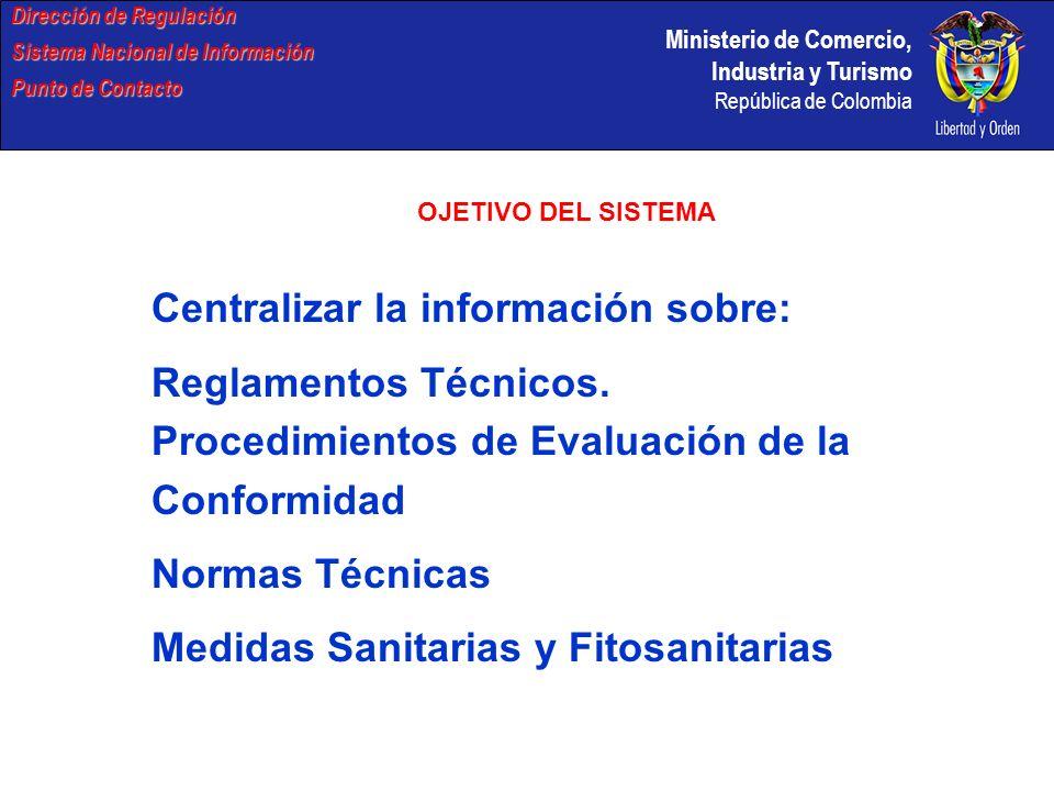 Centralizar la información sobre: