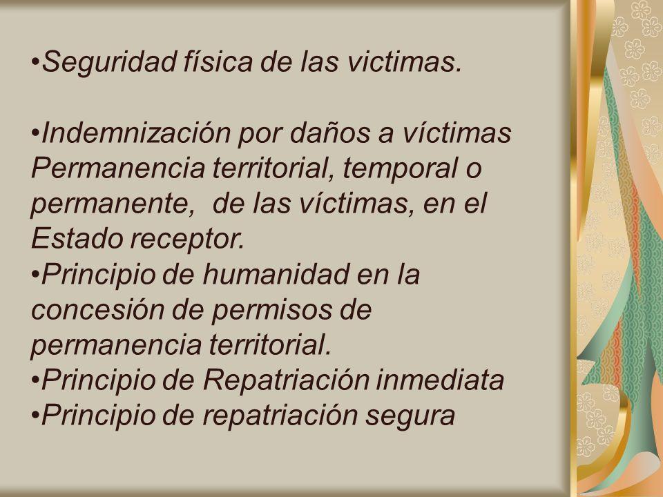 Seguridad física de las victimas.