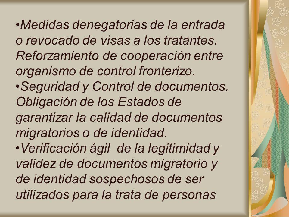 Medidas denegatorias de la entrada o revocado de visas a los tratantes.