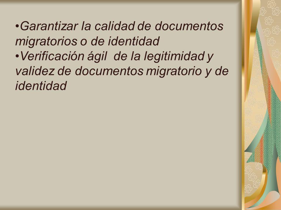 Garantizar la calidad de documentos migratorios o de identidad
