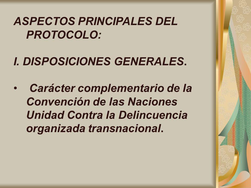 ASPECTOS PRINCIPALES DEL PROTOCOLO: