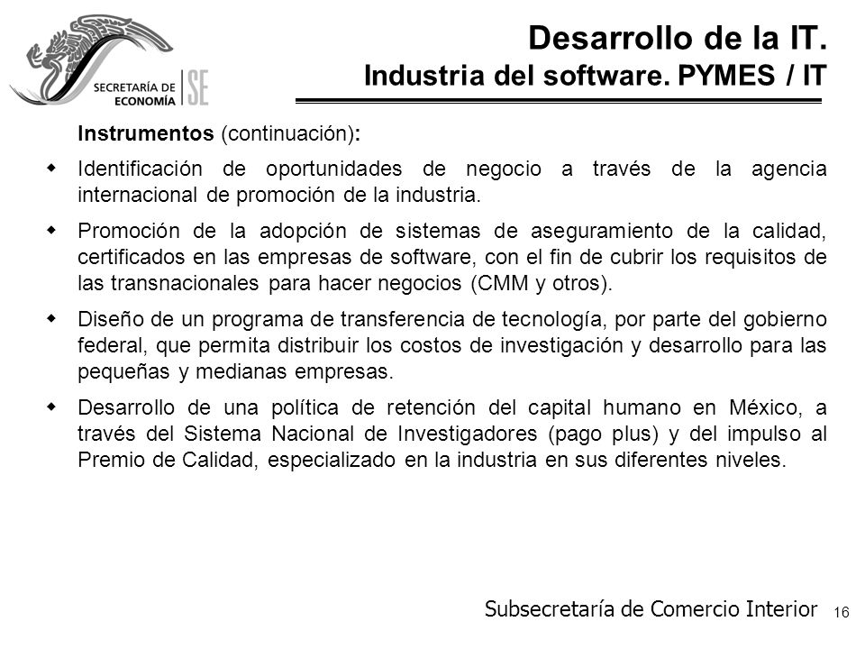 Desarrollo de la IT. Industria del software. PYMES / IT