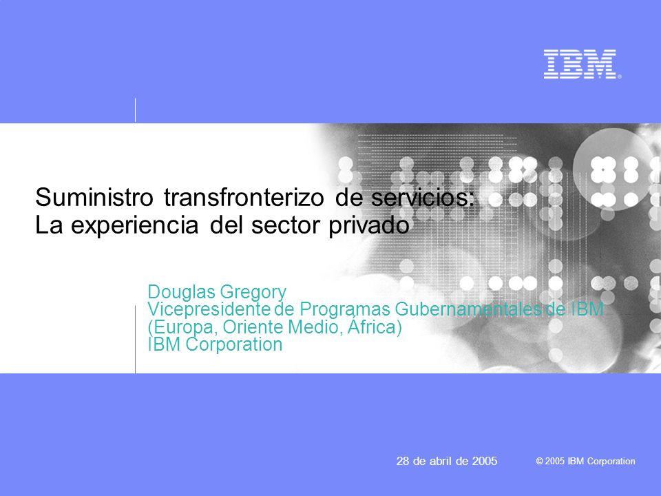 Suministro transfronterizo de servicios: La experiencia del sector privado