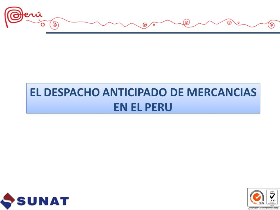 EL DESPACHO ANTICIPADO DE MERCANCIAS EN EL PERU
