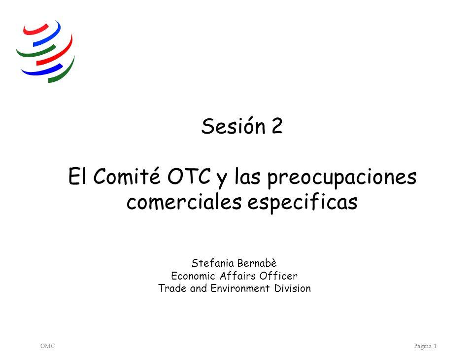 Sesión 2 El Comité OTC y las preocupaciones comerciales especificas