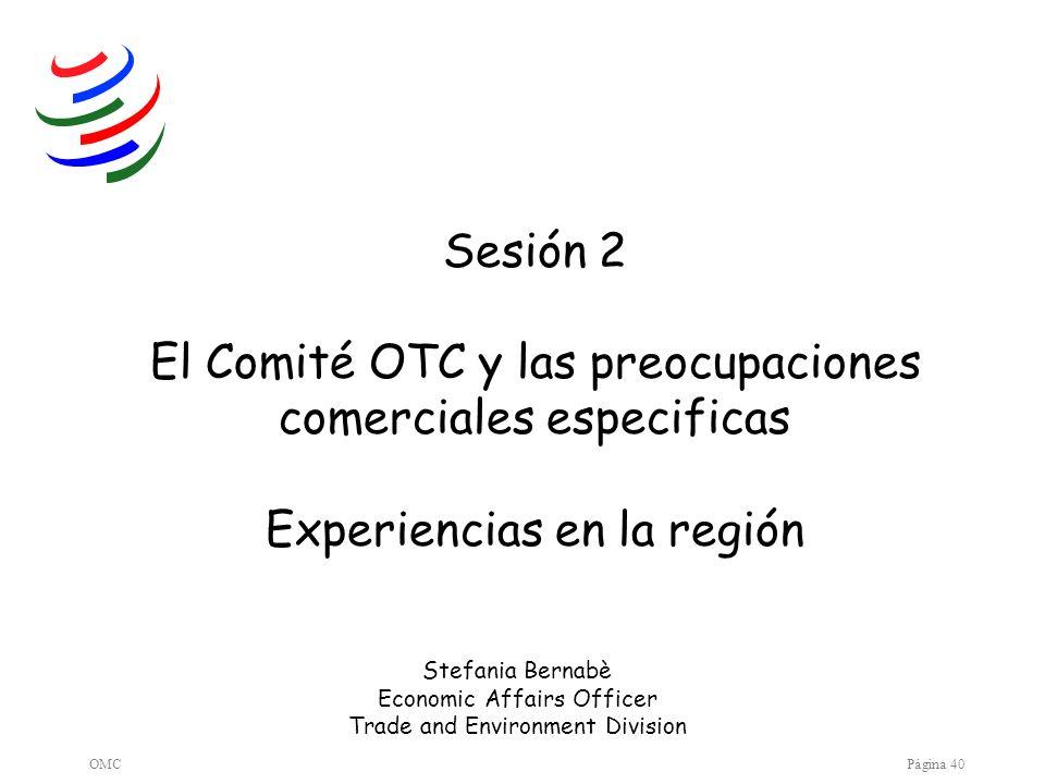 OTC: Comité OTC y preocupaciones comerciales