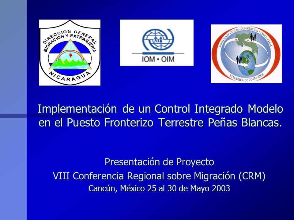 Implementación de un Control Integrado Modelo en el Puesto Fronterizo Terrestre Peñas Blancas.