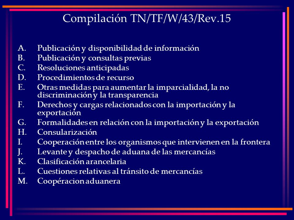 Compilación TN/TF/W/43/Rev.15