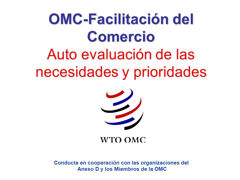 OMC-Facilitación del Comercio Auto evaluación de las necesidades y prioridades