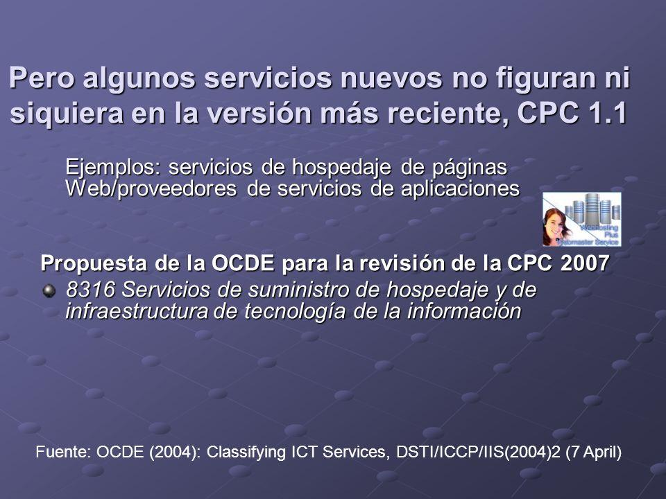 Pero algunos servicios nuevos no figuran ni siquiera en la versión más reciente, CPC 1.1