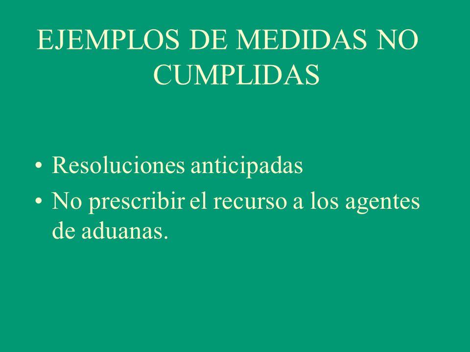 EJEMPLOS DE MEDIDAS NO CUMPLIDAS