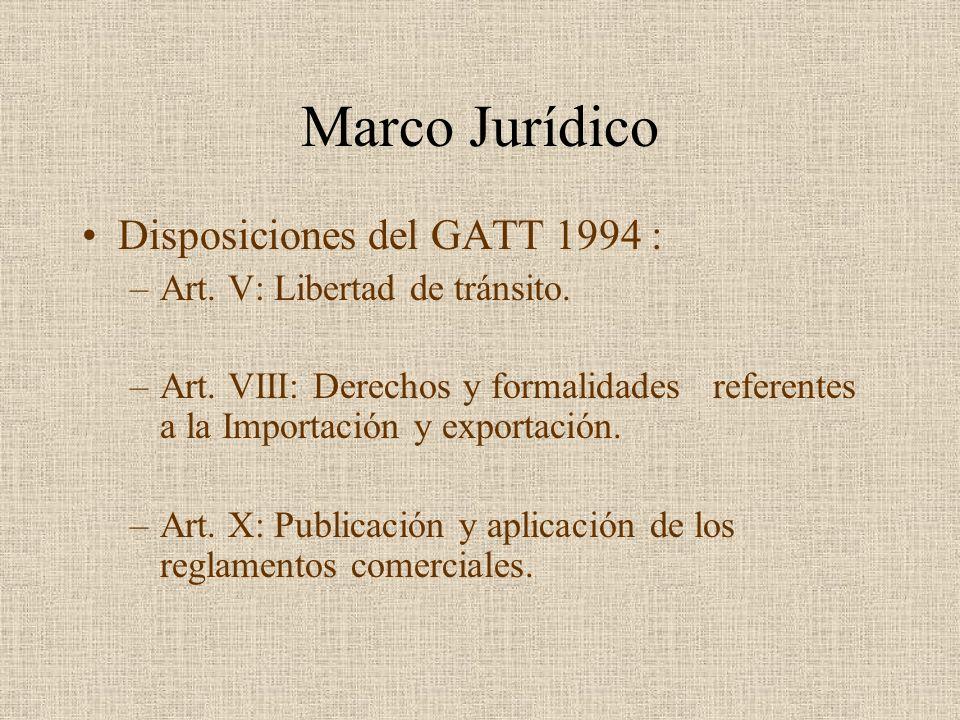 Marco Jurídico Disposiciones del GATT 1994 :