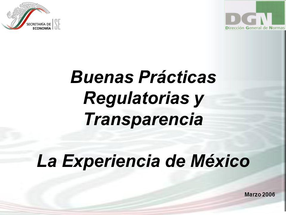 Buenas Prácticas Regulatorias y Transparencia La Experiencia de México