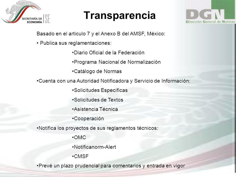 Transparencia Basado en el articulo 7 y el Anexo B del AMSF, México: