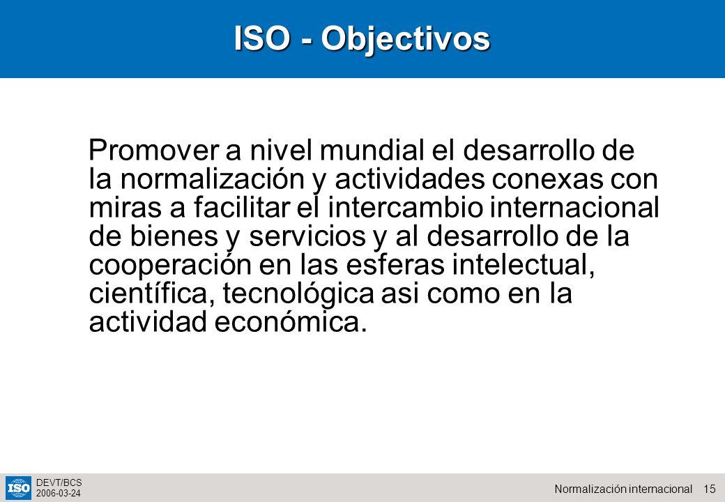ISO - Objectivos