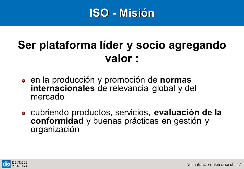 Ser plataforma líder y socio agregando valor :