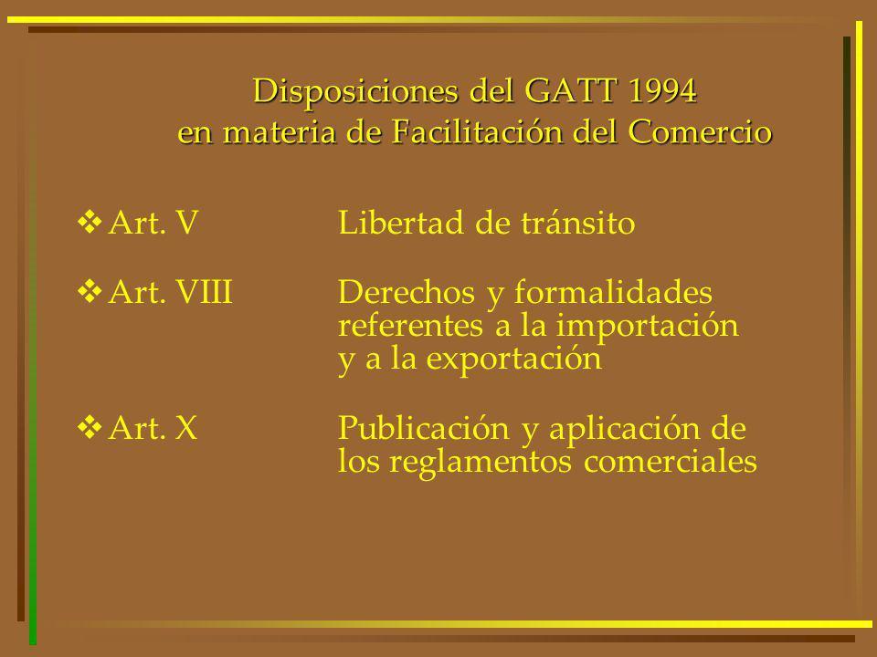 Disposiciones del GATT 1994 en materia de Facilitación del Comercio