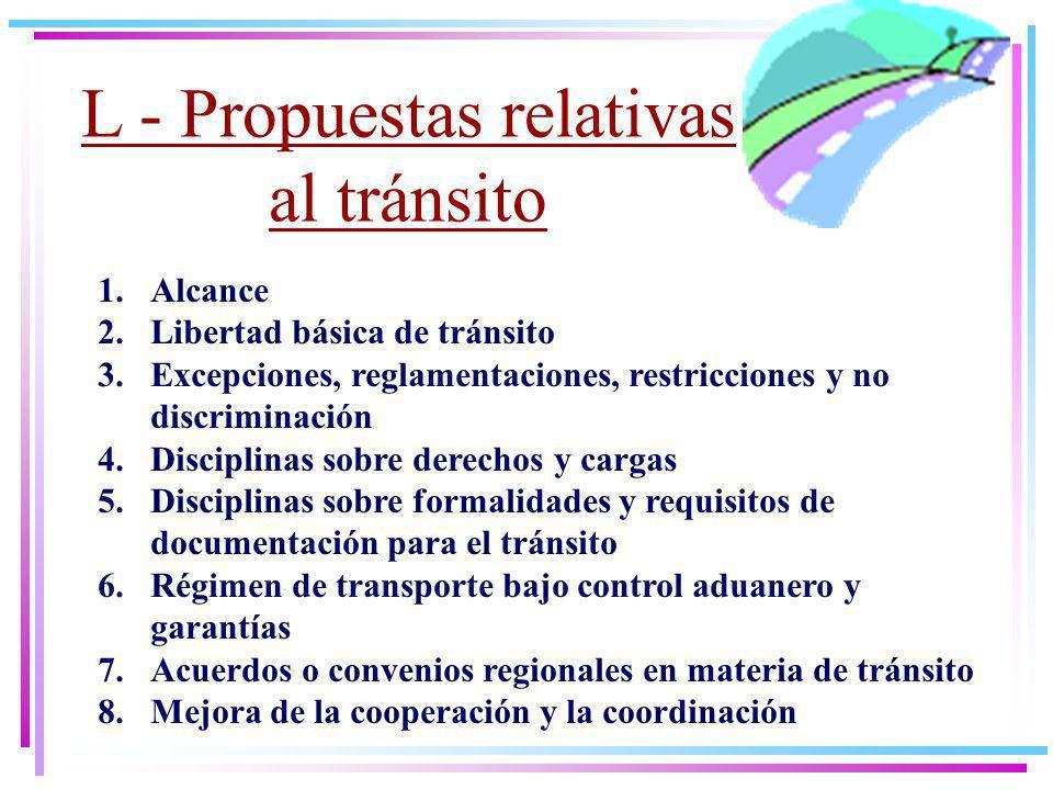 L - Propuestas relativas al tránsito