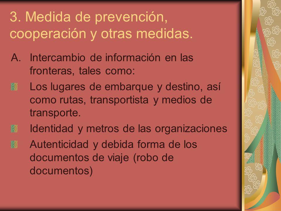 3. Medida de prevención, cooperación y otras medidas.