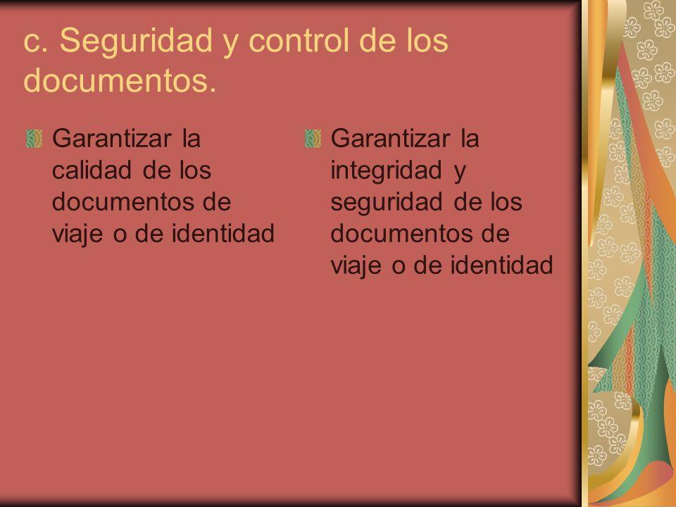 c. Seguridad y control de los documentos.