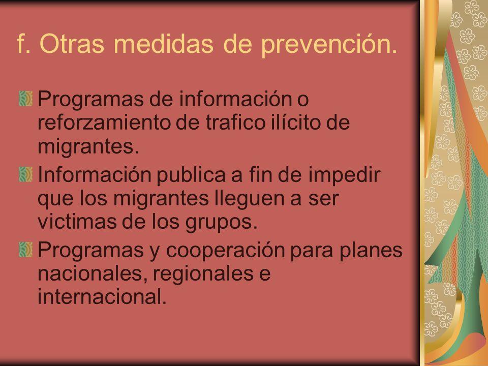 f. Otras medidas de prevención.