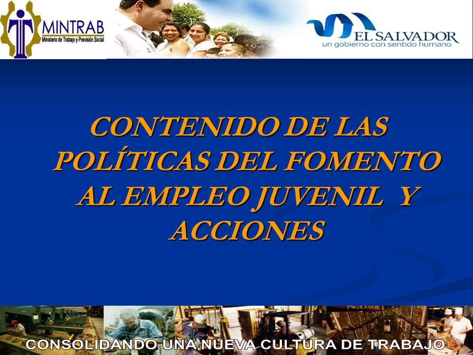 CONTENIDO DE LAS POLÍTICAS DEL FOMENTO AL EMPLEO JUVENIL Y ACCIONES