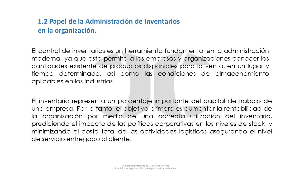 1.2 Papel de la Administración de Inventarios en la organización.