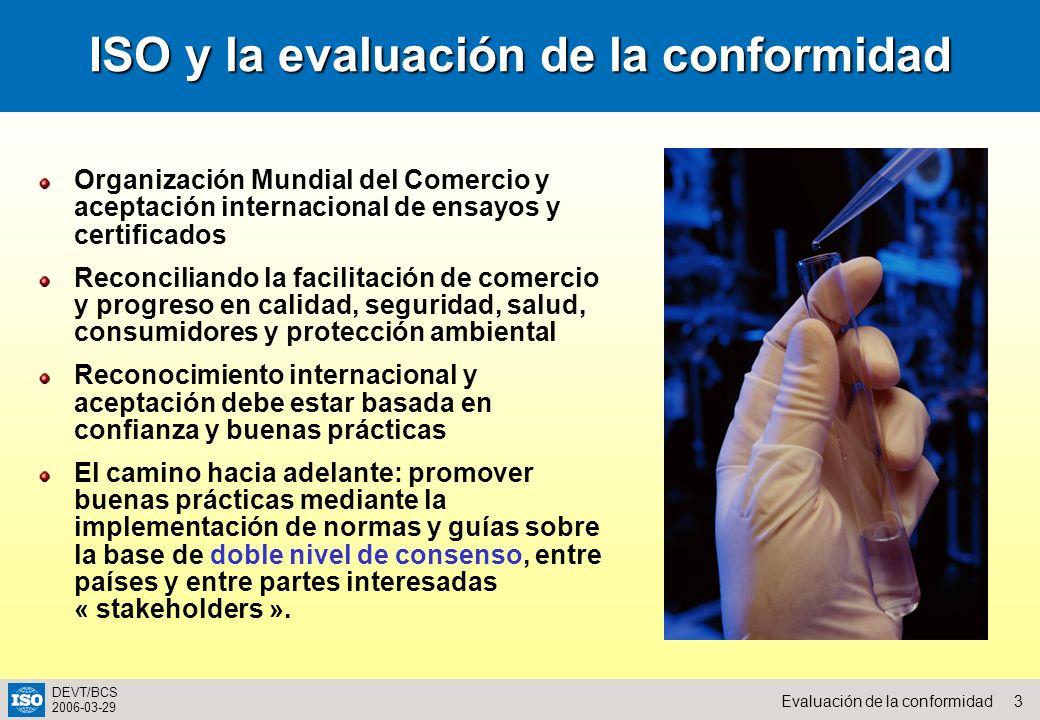 ISO y la evaluación de la conformidad