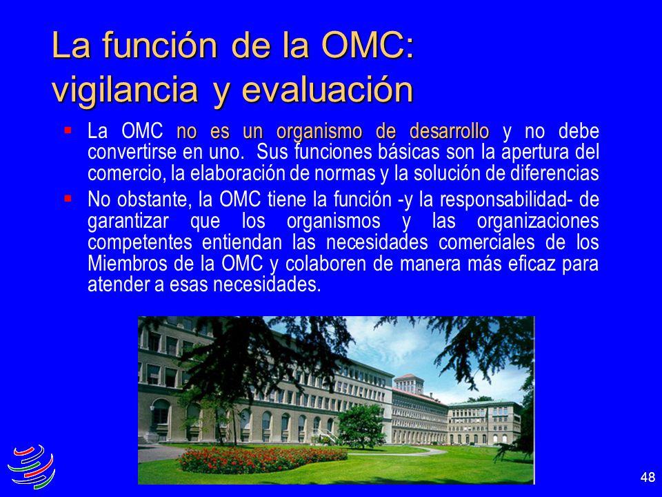 La función de la OMC: vigilancia y evaluación