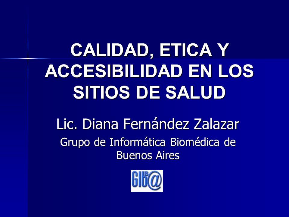 CALIDAD, ETICA Y ACCESIBILIDAD EN LOS SITIOS DE SALUD