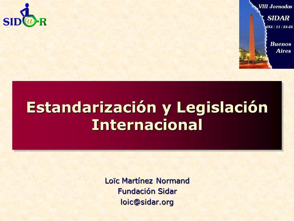 Estandarización y Legislación Internacional