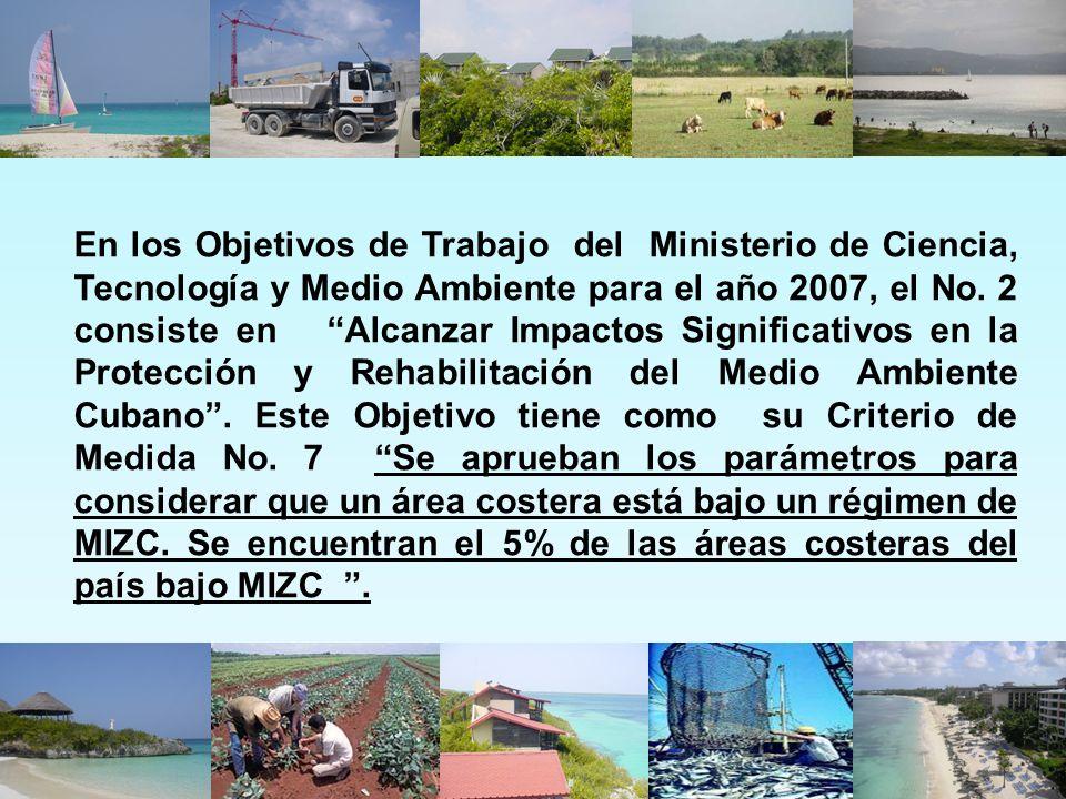 En los Objetivos de Trabajo del Ministerio de Ciencia, Tecnología y Medio Ambiente para el año 2007, el No.