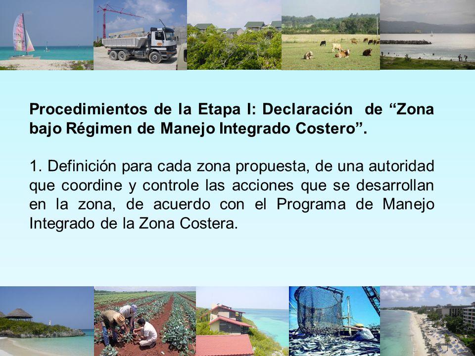 Procedimientos de la Etapa I: Declaración de Zona bajo Régimen de Manejo Integrado Costero .
