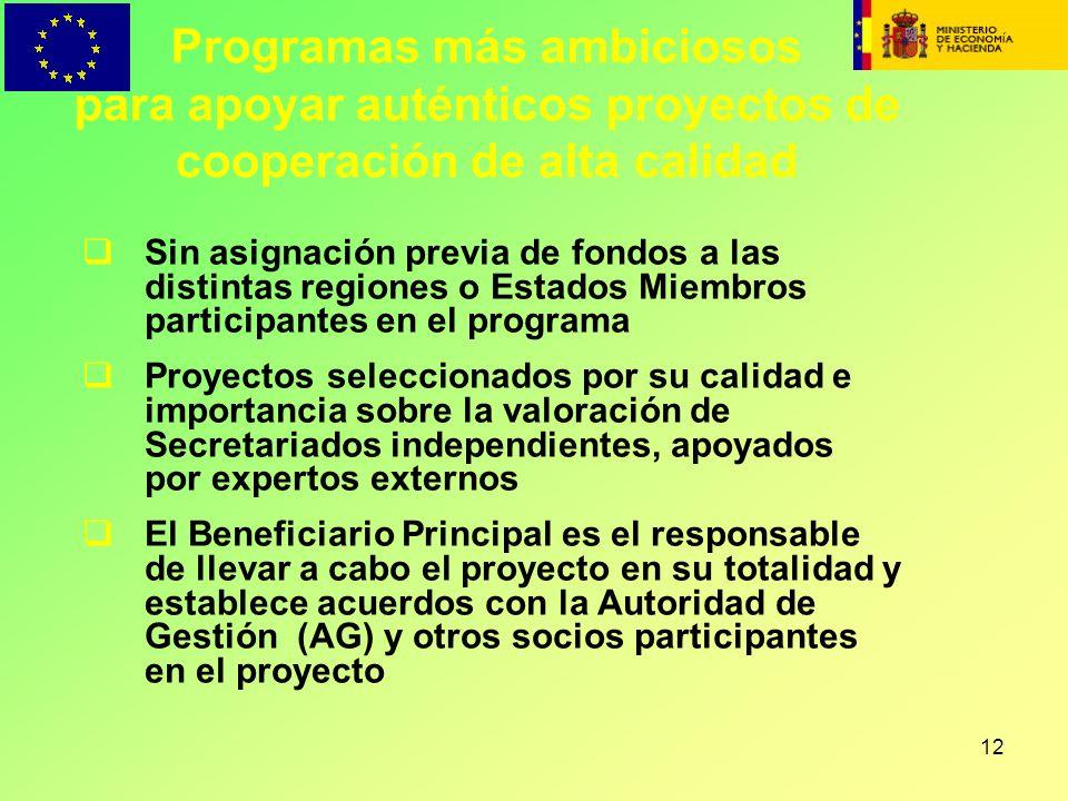 Programas más ambiciosos para apoyar auténticos proyectos de cooperación de alta calidad