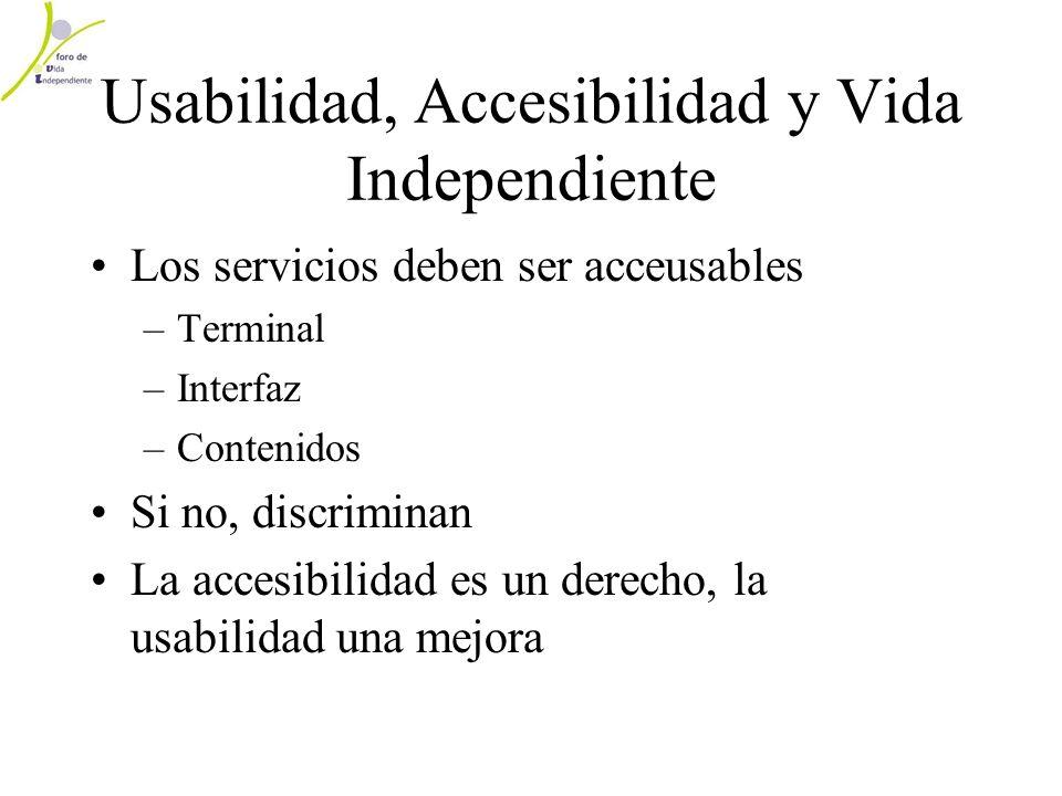 Usabilidad, Accesibilidad y Vida Independiente