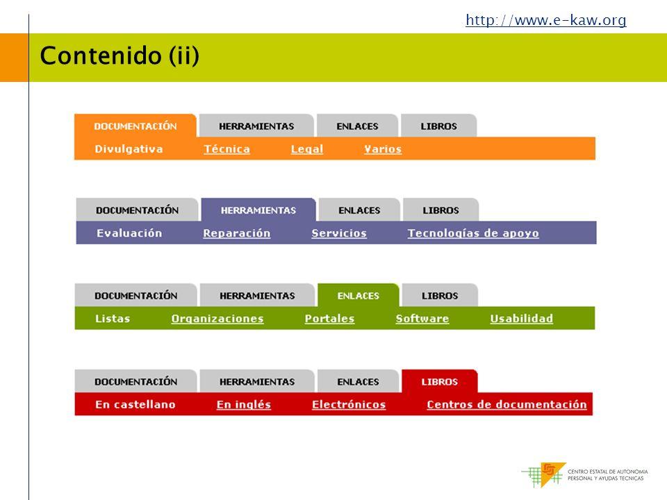 Contenido (ii) Esta organización de contenidos se traduce en un mecanismo de navegación de 2 niveles.
