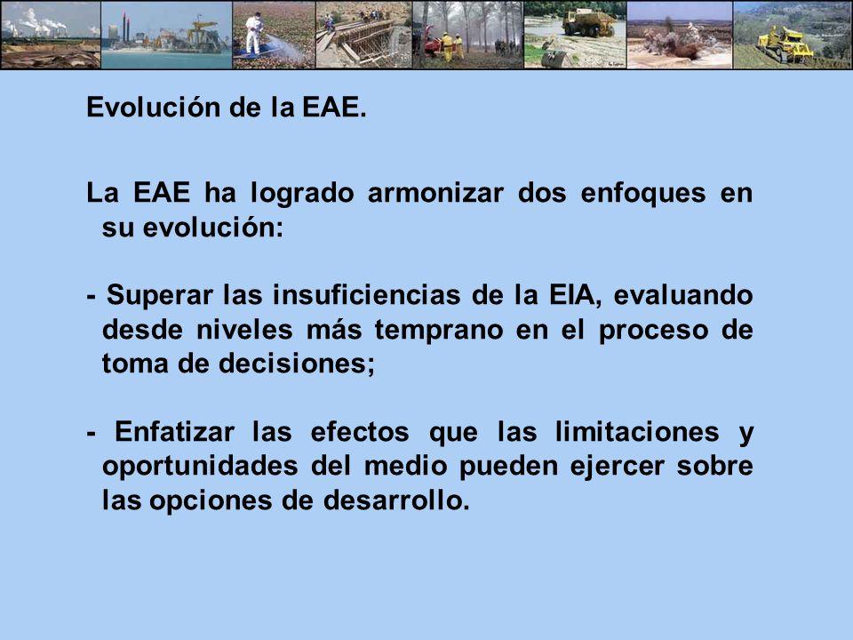 Evolución de la EAE. La EAE ha logrado armonizar dos enfoques en su evolución: