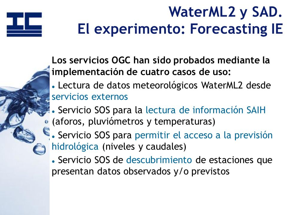 WaterML2 y SAD. El experimento: Forecasting IE