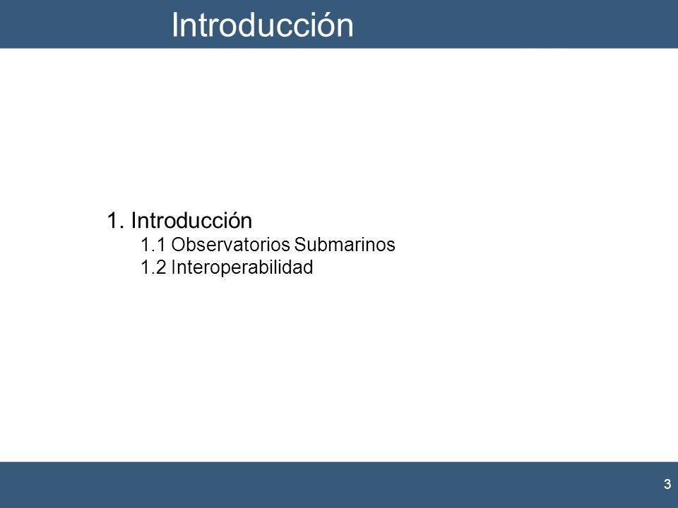 Introducción 1. Introducción 1.1 Observatorios Submarinos