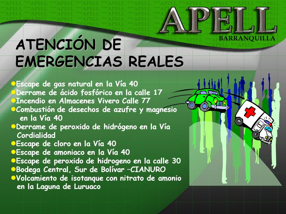 ATENCIÓN DE EMERGENCIAS REALES Escape de gas natural en la Vía 40