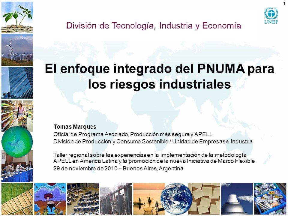 El enfoque integrado del PNUMA para los riesgos industriales