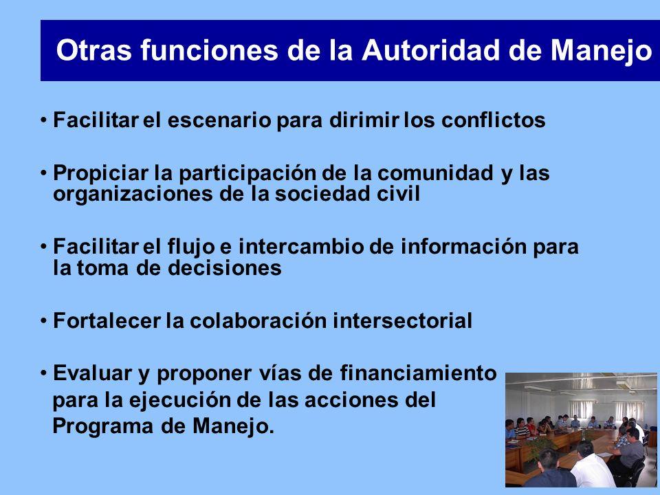 Otras funciones de la Autoridad de Manejo
