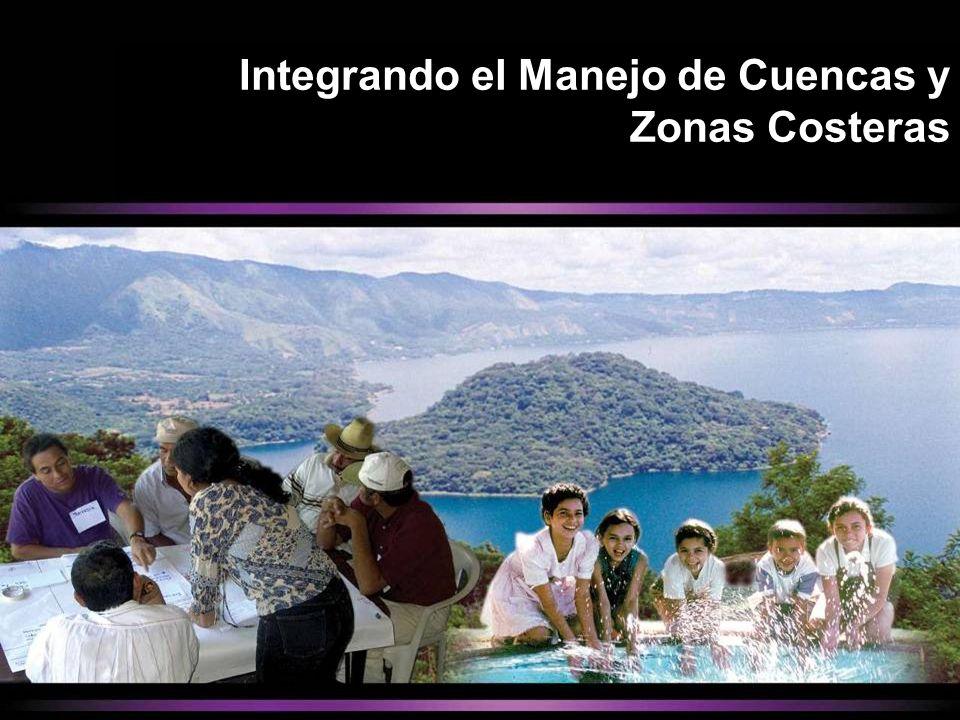 Integrando el Manejo de Cuencas y Zonas Costeras