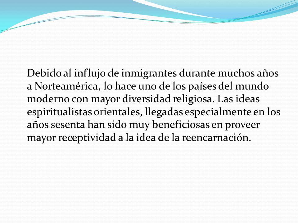 Debido al influjo de inmigrantes durante muchos años a Norteamérica, lo hace uno de los países del mundo moderno con mayor diversidad religiosa.